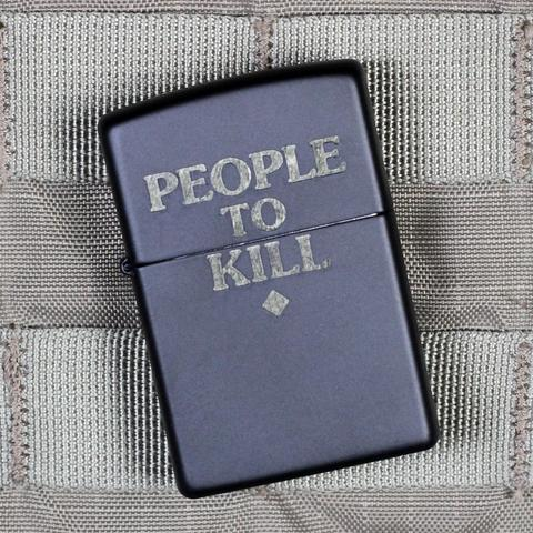 violent little machine shop creasy_zippos_large People_to_Kill_Zippo_Lighter_2_large