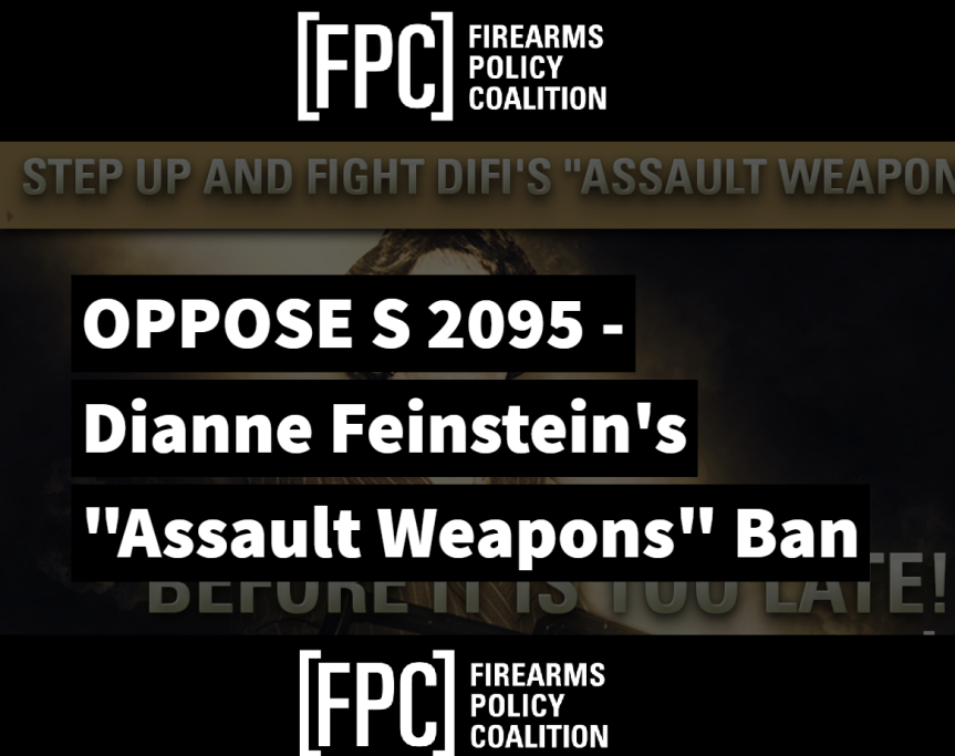 firearms policy coalition oppose s2095 diane feinstein assault weapon ban.png