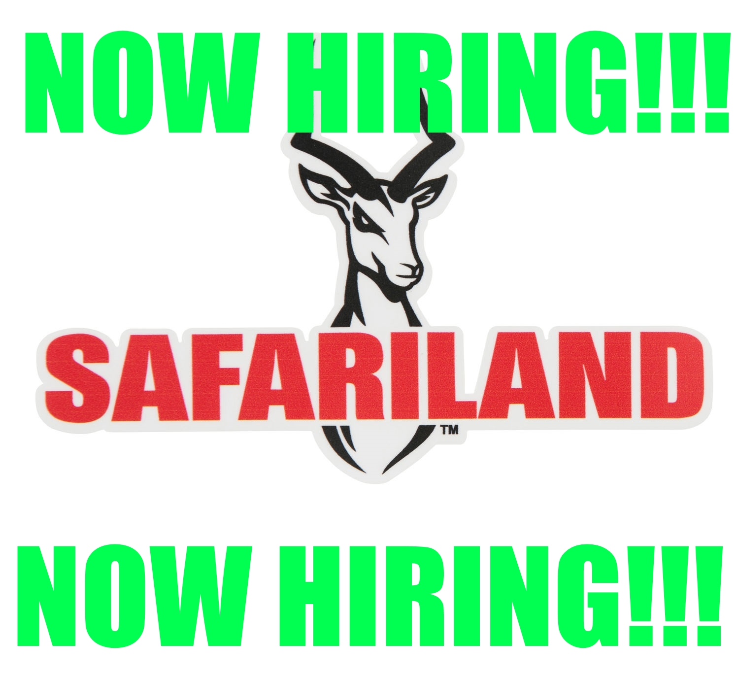SAFARILAND: NOW HIRING!!!