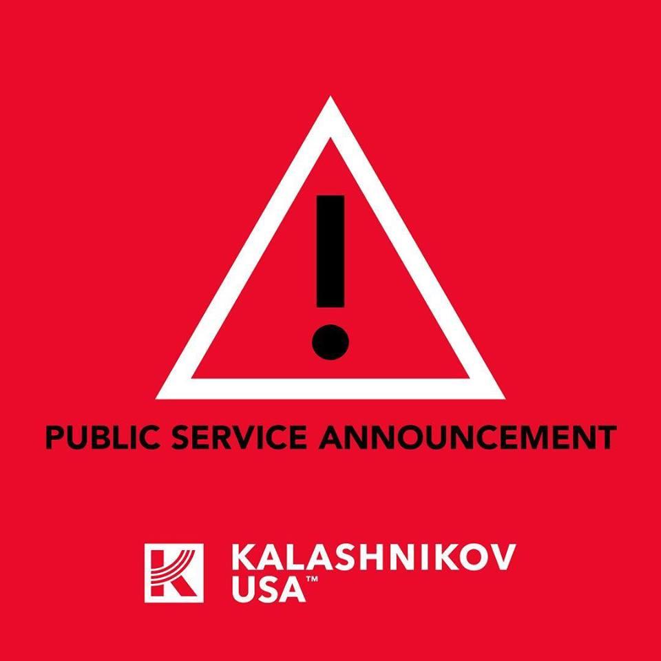 KALASHNIKOV USA ISSUES PUBLIC SERVICE ANNOUNCEMENT!!