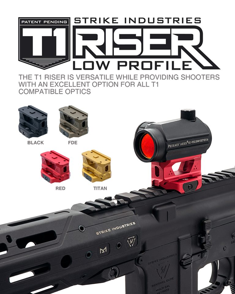 STRIKE INDUSTRIES DEBUTS NEW T1 RISER MOUNT!