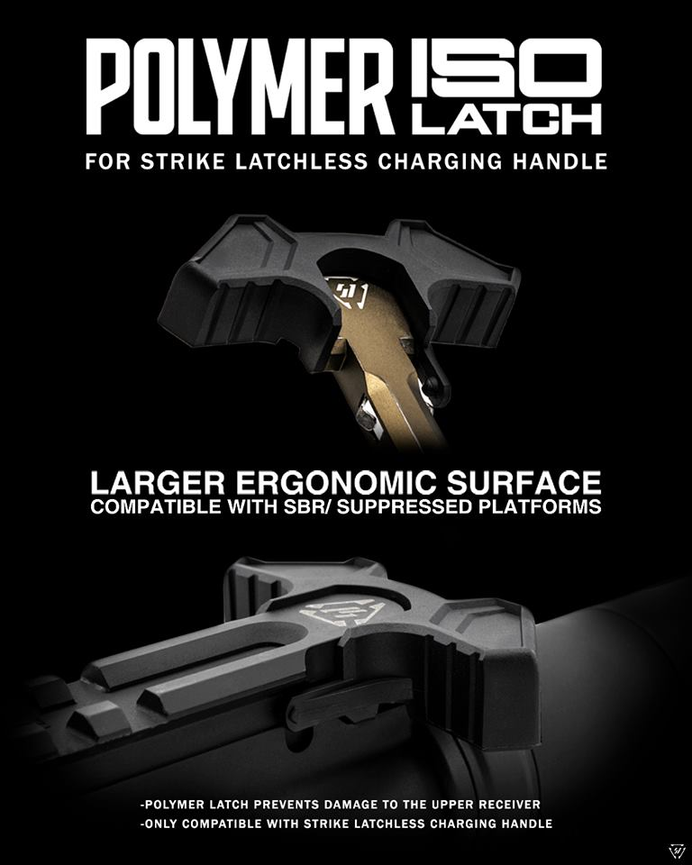 STRIKE INDUSTRIES ADDS NEW ISO LATCH UPGRADE FOR THE STRIKE LATCHLESS CHARGING HANDLES!!!